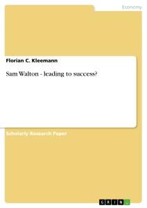 Sam Walton - leading to success?
