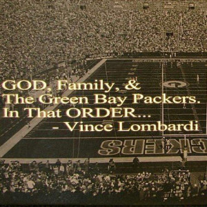 Packers Quotes, Packers Greenbaypack, Football, Lombardy Quotes God ...