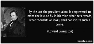 More Edward Livingston Quotes