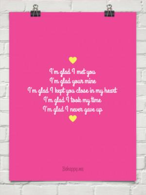 glad i met you i'm glad your mine i'm glad i kept you close in my ...