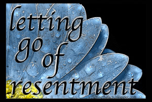 Letting Go Of Resentment: Eating Disorders Recovery