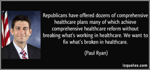 Republicans have offered dozens of comprehensive healthcare plans many ...