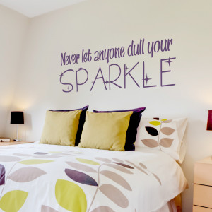 never let anyone dull your sparkle wall quote decal an encouraging