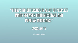 There's no difference in a lot of people's minds between good ...
