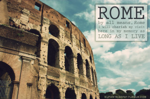 Location: The Colosseum in Rome, ItalyQuote: From the movie, ROMAN ...