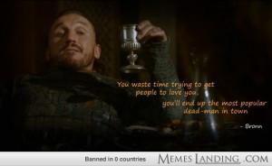 My Favorite Bronn Quote Thus Far.