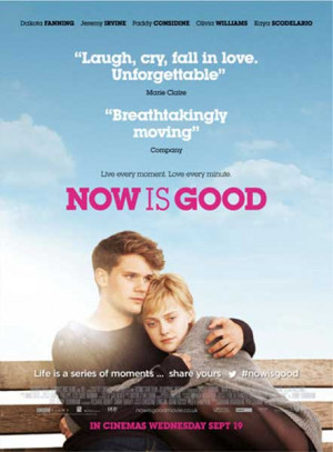 Now Is Good (2012) - Movie Poster