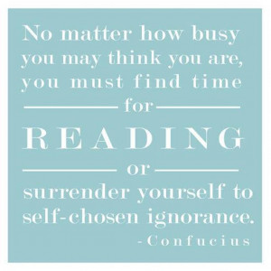 Famous and popular quotes on reading are providedbelow.