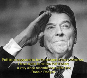 Ronald reagan quotes and sayings politics sarcastic meaningful