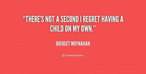 Quotes About Not Having Regrets