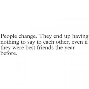 ... quotes about friends changing famous quotes about friends changing