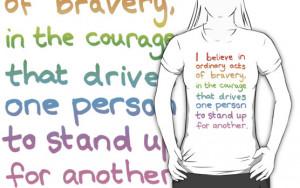 ... -Tane › Portfolio › Ordinary Acts of Bravery - Divergent Quote