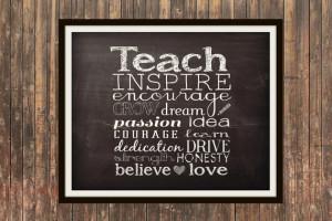 Teach teacher appreciation gift chalkboard typographic print 5x7 8x10 ...