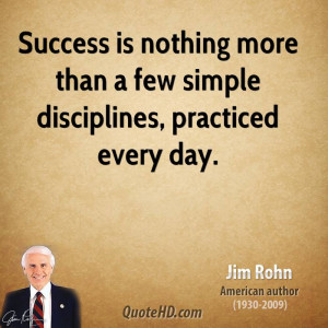 jim-rohn-jim-rohn-success-is-nothing-more-than-a-few-simple.jpg