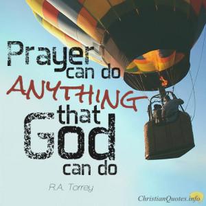 Torrey Quote – 7 Powerful Christian Prayers