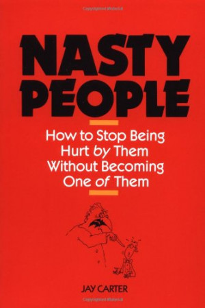 quotes about nasty people the nasty people who write quotes