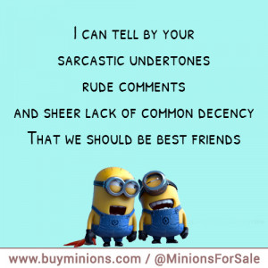 Minion Best Friend Quotes