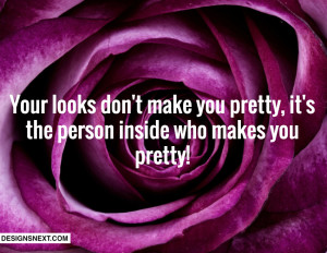 what makes you pretty quotes