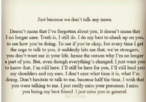 Just because we dont talk anymore