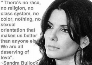 adore this Sandra Bullock quote...