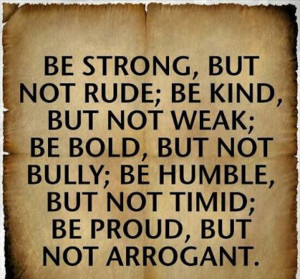 Be Strong But Not Rude