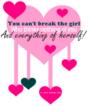 you cant be me quotes photo: You cant break me herself4un.png