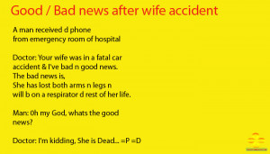 Bad Wife Quotes Good Bad News After Wife