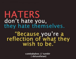 ... , Haters Gonna, Truths, True, Get A Life, Soul Quotes, Haters Quotes