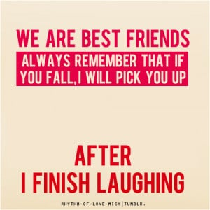 funny quotes about friends and laughing