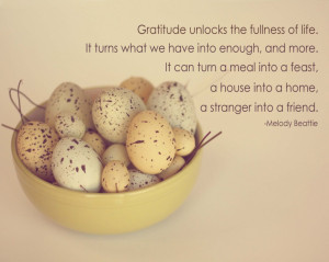 Gratitude unlocks the fullness of life. It turns what we have into ...
