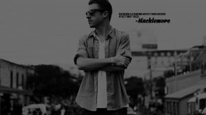 Macklemore Starving Artist Quote Desktop Wallpaper