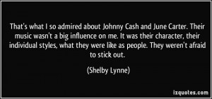 That's what I so admired about Johnny Cash and June Carter. Their ...