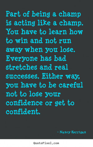 ... nancy kerrigan more inspirational quotes motivational quotes success