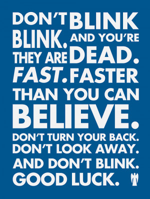doctor who quote Typography Poster weeping angels blink yay ...