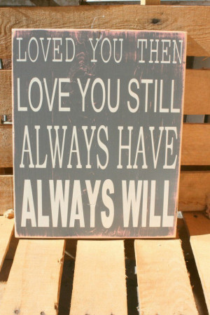 Love Signs And Sayings Love Quotes on Wooden Signs 3