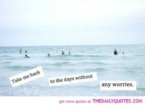Take Me Back Quotes Sayings