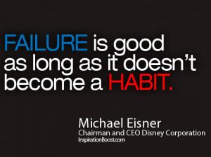 Michael Eisner, Michael Eisner Quote, Michael Eisner Quotes, Failure ...