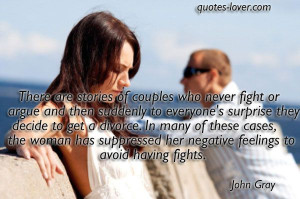 ... Fight #Divorce #picturequotes #JohnGray View more #quotes on http