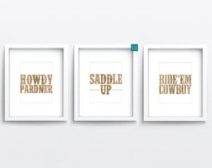 DOWNLOAD Western Trio Howdy Saddle Up Ride Em Cowboy Printable Quote ...