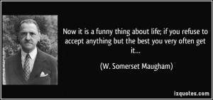 More W. Somerset Maugham Quotes