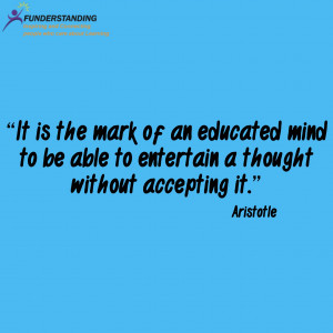 Mind Games Quotes Of an educated mind to be