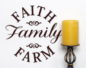 Faith Family Farm VInyl Wall Decal Words, Farming Wall Quotes ...