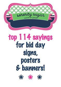 create catchy signs to WELCOME your new members on bid day!! ♥ BLOG ...