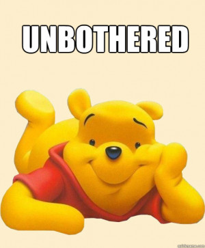 Unbothered Pooh Bear Dont Care - Unbothered