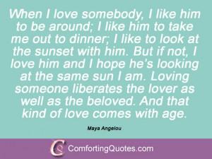 wpid-maya-angelou-about-love-when-i-love.jpg