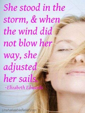 Rude Quotes About Life And Love: She Stood In The Storm Quote And ...