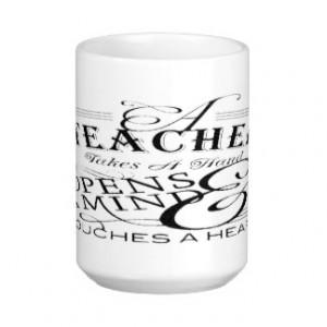 Teacher Appreciation Quotes Coffee Mugs