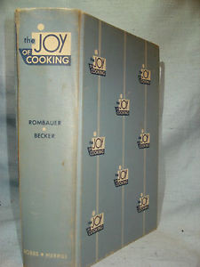 The JOy of Cooking by Irma S Rombauer Marion Rombauer Becker 1953