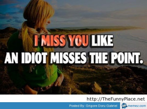 miss you funny quote with image