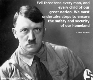 ... and security of our homeland - Adolf Hitler Quotes - StatusMind.com